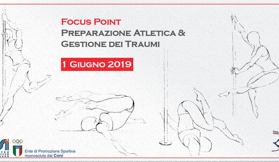 Focus Point – Preparazione Atletica & Gestione dei Traumi